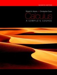 Calculus: A Complete Course; Christopher Essex, Robert Adams; 2009
