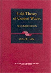 Field Theory of Guided Waves; Robert E. Collin; 1990
