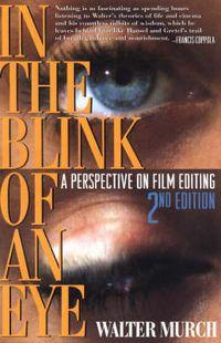 In the Blink of An Eye; Walter Murch; 2021