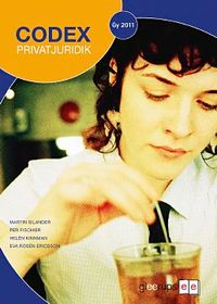 Codex - Privatjuridik Fakta- och övn bok; Per Fischier, Helén Kinnman, Eva Rosén Ericsson, Martin Silander; 2011