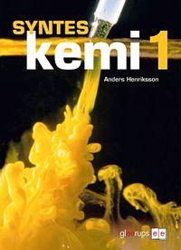 Syntes Kemi 1, elevbok; Anders Henriksson; 2011