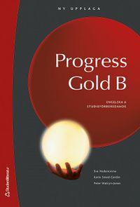 Progress Gold B Elevbok med digital del - Engelska 6; Peter Watcyn-Jones, Karin Smed-Gerdin, Eva Hedencrona; 2008