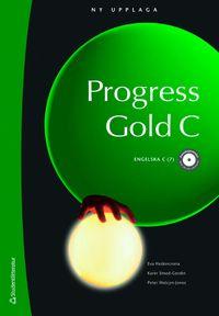 Progress Gold C - elevpaket med webbdel; Eva Hedencrona, Karin Smed-Gerdin, Peter Watcyn-Jones; 2009