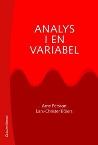 Analys i en variabel; Lars-Christer Böiers, Arne Persson; 2010
