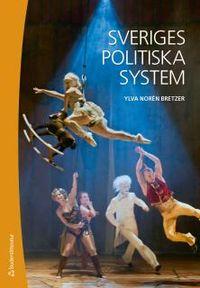 Sveriges politiska system; Ylva Norén Bretzer; 2014