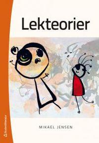 Lekteorier; Mikael Jensen; 2013