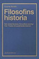Filosofins historia : det västerländska förnuftets äventyr från Thales till; Svante Nordin; 1995