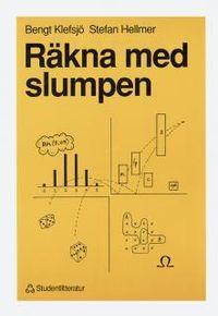 Räkna med slumpen; Bengt Klefsjö, Stefan Hellmer; 1990