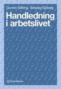 Handledning i arbetslivet; Solweig Sjöberg, Gunvor Silfving; 1993