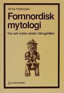 Fornnordisk mytologi; Anne Holtsmark; 1991