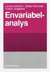 Envariabelanalys; Anders Tengstrand, Staffan Morander, Lennart Hellström; 1991