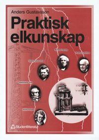 Praktisk elkunskap; Anders Gustavsson; 1996