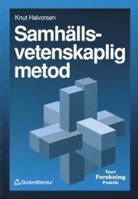 Samhällsvetenskaplig metod; Knut Halvorsen; 1992