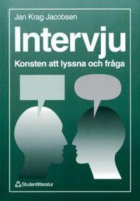 Intervju - Konsten att lyssna och fråga; Jan Krag Jacobsen; 1993