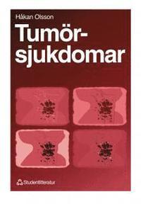Tumörsjukdomar; Håkan Olsson; 1996