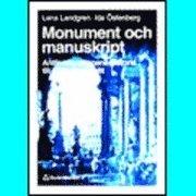 Monument och manuskript; L Landgren, I Östenberg; 1996