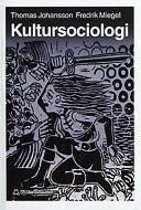 Kultursociologi; Thomas Johansson, Fredrik Miegel; 1996