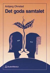 Det goda samtalet; Anbjørg Ohnstad; 1995