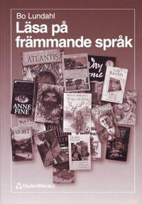 Läsa på främmande språk; Bo Lundahl; 1998