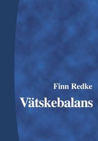 Vätskebalans; Finn Redke, Gunnel Bjerneroth Lindström; 2000