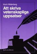 Att skriva vetenskapliga uppsatser; Karin Widerberg; 1995