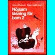 Nöjsam läsning för barn 2; H Ehriander, B Hedén; 1995