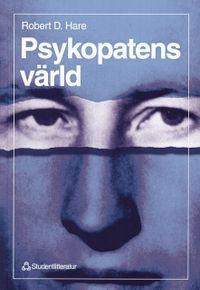 Psykopatens värld - Utan samvete; Robert D Hare; 1997