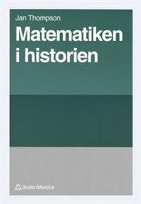 Matematiken i historien; Jan Thompson; 1996