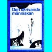 Den skrivande människan; Kent Larsson; 1995