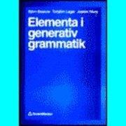 Elementa i generativ grammatik; Björn Beskow; 1996