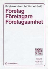 Företag, Företagare, Företagsamhet; B Johannison, L Lindmark; 1995