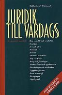 Juridik till vardags: En praktisk handbok; null; 1998