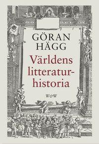 Världens litteraturhistoria; Göran Hägg; 2000