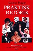 Praktisk retorik; Göran Hägg; 1998