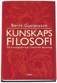 Kunskapsfilosofi; Bernt Gustavsson; 2000