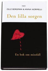 Den lilla sorgen; Olle Bergman, Anna Normelli; 2000