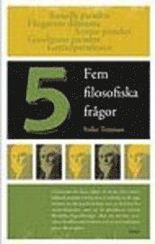 Fem filosofiska frågor; Folke Tersman; 2001