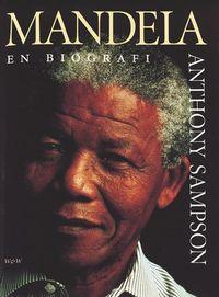 Mandela - en biografi; Anthony Sampson; 2001