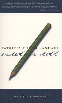 Ordet är ditt; Patricia Tudor-Sandahl; 2001