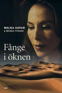 Fånge i öknen; Malika Oufkir, Michèle Fitoussi; 2002
