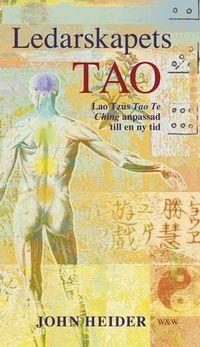 Ledarskapets Tao; John Heider; 2002