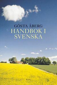 Handbok i svenska; Gösta Åberg; 2002