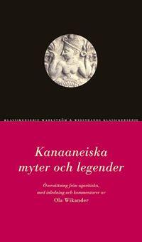 Kanaaneiska myter och legender; Flera författare; 2003