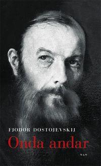 Onda andar : roman i tre delar; Fjodor Dostojevskij; 2004
