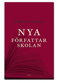 Nya författarskolan; Göran Hägg; 2004