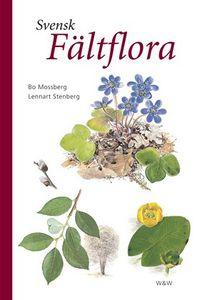 Svensk fältflora; Bo Mossberg, Lennart Stenberg; 2006