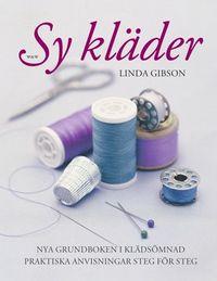 Sy kläder; Linda Gibson; 2007