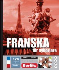 Franska för nybörjare, språkkurs : Språkkurs med 3 CD; Adrian Tinz, Anders Timrén; 2006
