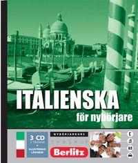 Italienska för nybörjare, språkkurs : Språkkurs med 3 CD; Adrian Tinz, Anders Timrén, Gerd von Corswant; 2006