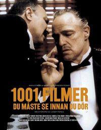 1001 filmer du måste se innan du dör; Steven Jay Schneider; 2007